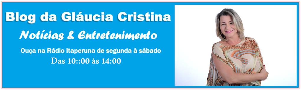 Blog da Gláucia Cristina