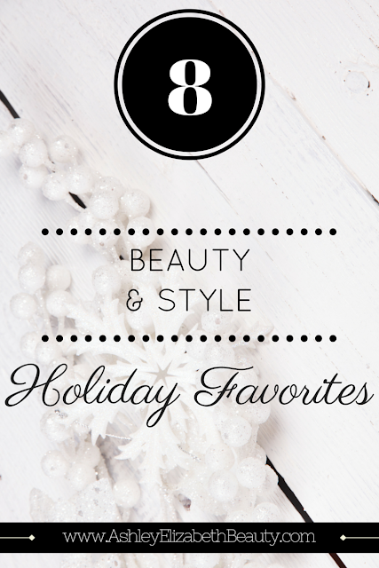8 Beauty and Style Holiday Favorites