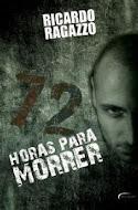 Sorteio - 72 horas para morrer - Ricardo Ragazzo