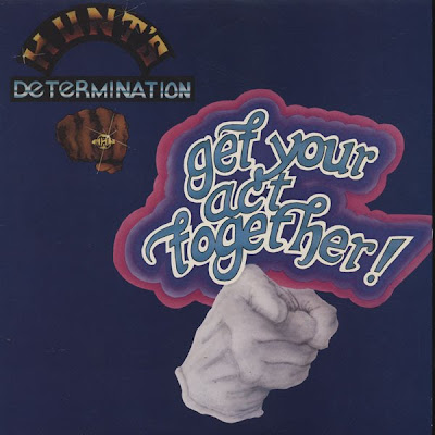 Hunt's Determination Band - Get Your Act Together 1978