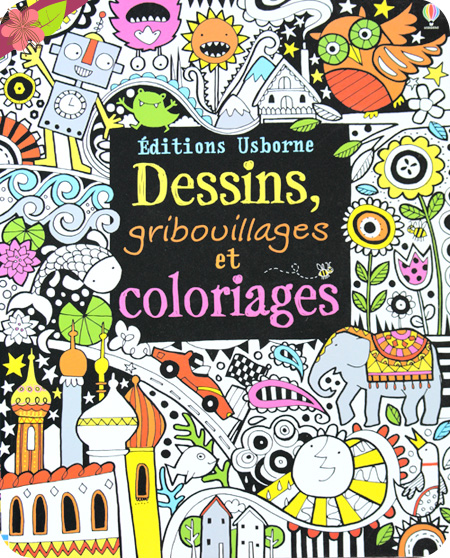 Dessins, gribouillages et coloriages, Fiona Watt, Éditions Usborne