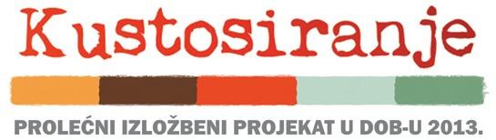 Kustosiranje - prolećni izložbeni projekat DOB 2013.