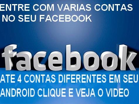 ENTRE COM VARIAS CONTAS FACEBOOK