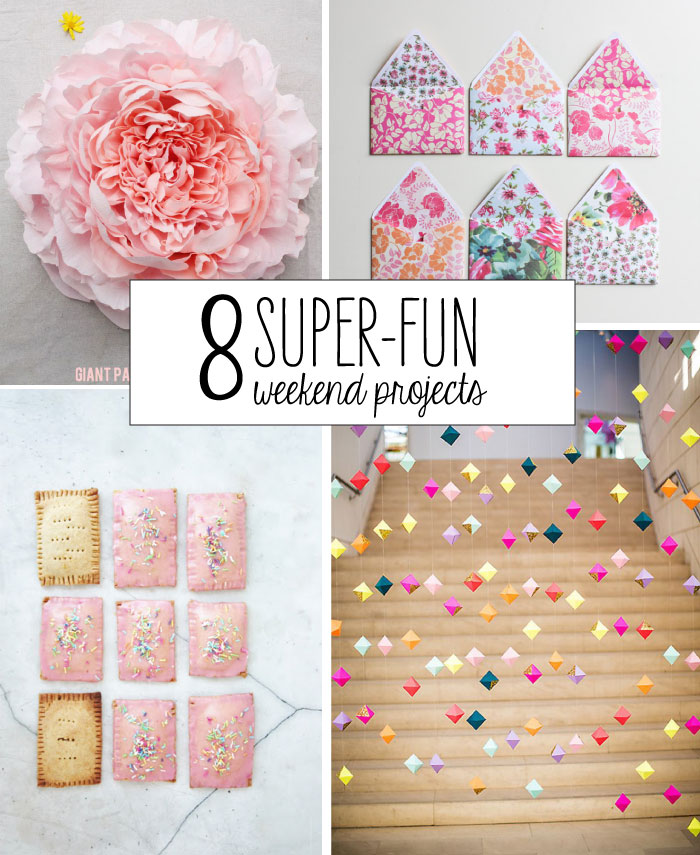 8 super fun weekend projects poppytalk for Project weekend