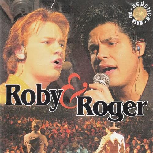 Roby e Roger - Acústico e Ao Vivo (2005)