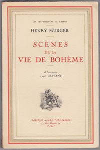 """scénes de la vie de boheme"" - Henry Murger"