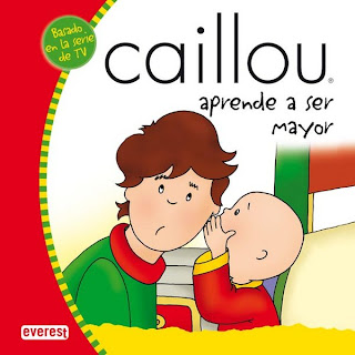 Caillou Aprende a Ser Mayor