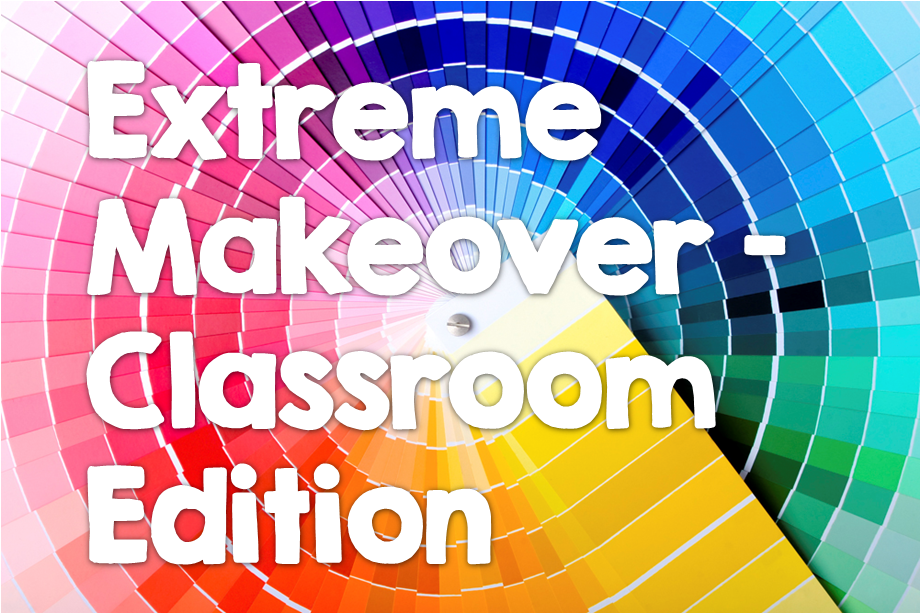 Had A Show On Television About Extreme Classroom Make Overs I Would Be The Perfect Host Am Addicted To Watching HGTV And DIY Home Makeover Shows