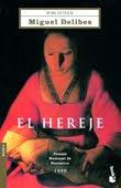 El hereje de Miguel Delibes