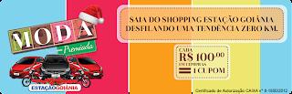 Promoção Moda Premiada - Shopping Estação Goiânia