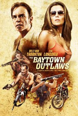 The Baytown Outlaws (2013)