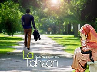 La Tahzan (gambar faniafnan.blogspot.com)
