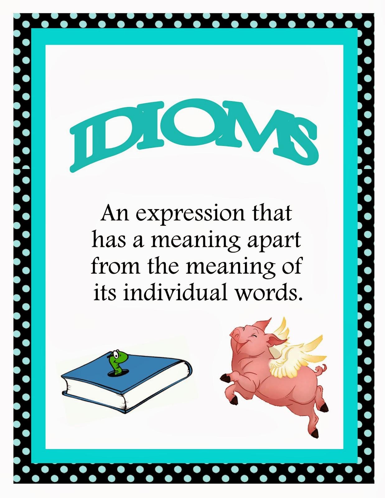 http://www.teacherspayteachers.com/Product/Idioms-Idioms-Idioms-334502
