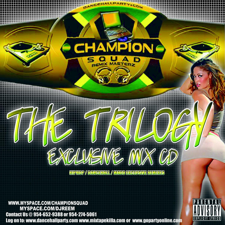 http://3.bp.blogspot.com/-_Wx1v0dpCwE/T7Y6zuFnxPI/AAAAAAAAXhE/_0XeBj7OXWE/s1600/00-va-champion_squad_-_the_trilogy_(exclusive_mix_cd)-bootleg_cd-2006-front-r2r.jpg