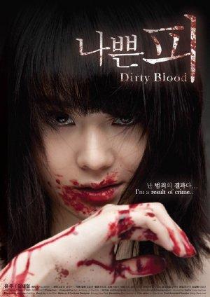 Huyết Nhục - Dirty Blood (2012) Vietsub