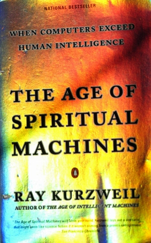 an analysis of the history of the universe in the book the age of spiritual machines by ray kurzweil Abebookscom: the age of spiritual machines: when computers exceed human intelligence (9780670882175) by ray kurzweil and a great selection of similar new, used and collectible books available now at great prices.