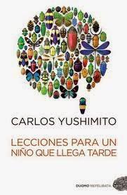 Lecciones-para-un-niño-que-llega-tarde-Carlos-Yushimito-del-valle-2014