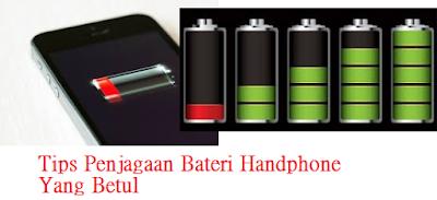 tips terbaik jaga bateri handphone