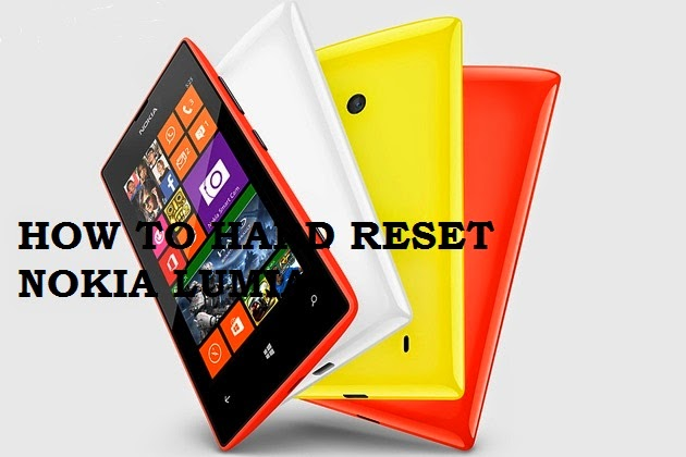 How To Hard or Factory Reset Nokia Lumia 520