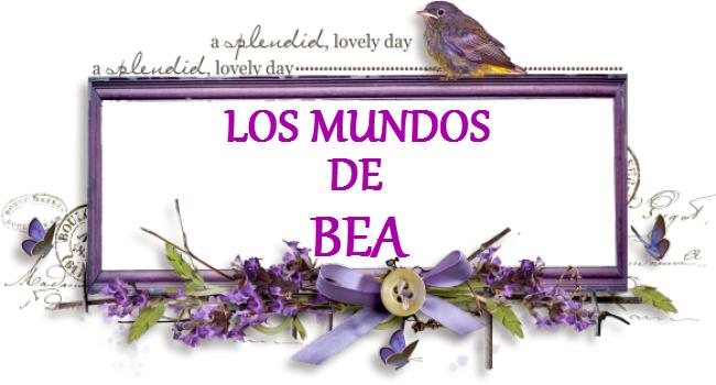 LOS MUNDOS DE BEA