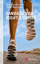 CANVIA DE VIDA POSA'T A CÓRRER