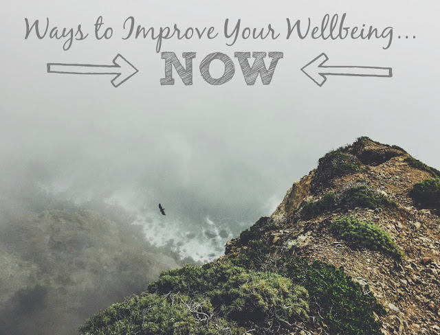 My General Life | Ways to Improve Your Wellbeing NOW!!! health wellbeing wellness