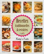 """Mon livre """"Recettes Traditionnelles & Revisitées"""""""