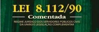Lei 8.112/1990 Comentada