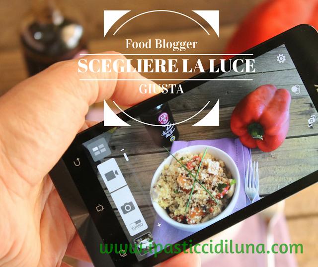 Foodblogger: Come scegliere la luce giusta per le foto di cibo da fotografare