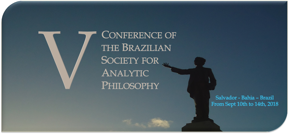 V Conference of Brazilian Society for Analytic Philosophy