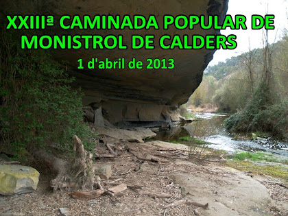 23ª Caminada Popular de Monistrol de Calders 2013