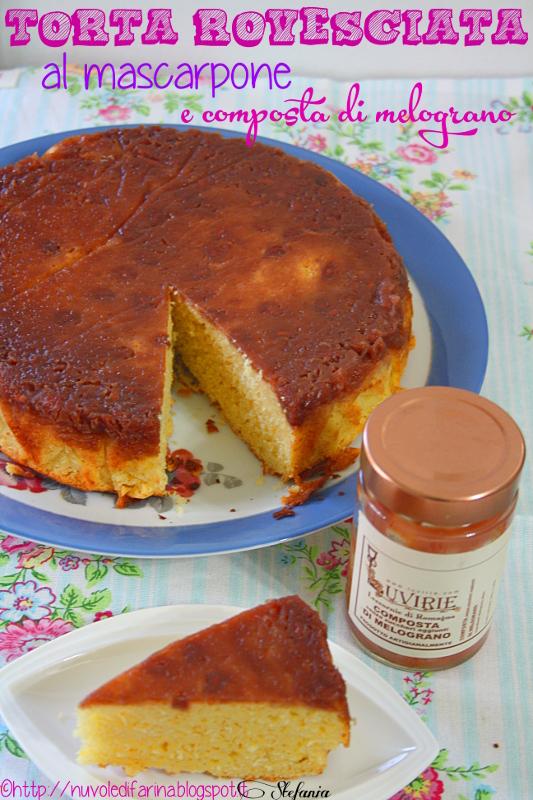torta rovesciata con mascarpone e composta di melograno