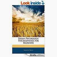 Dream Psychology Psychoanalysis for Beginners by Sigmund Freud