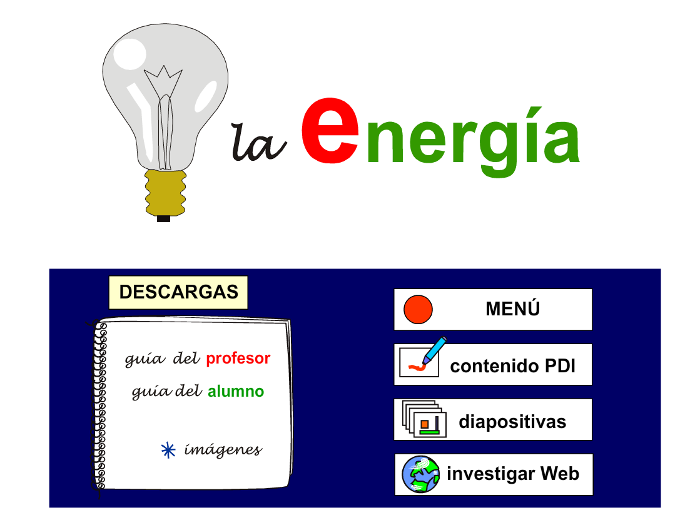 http://ntic.educacion.es/w3/eos/MaterialesEducativos/mem2009/materiales_online_pizarra_digital/energia.html