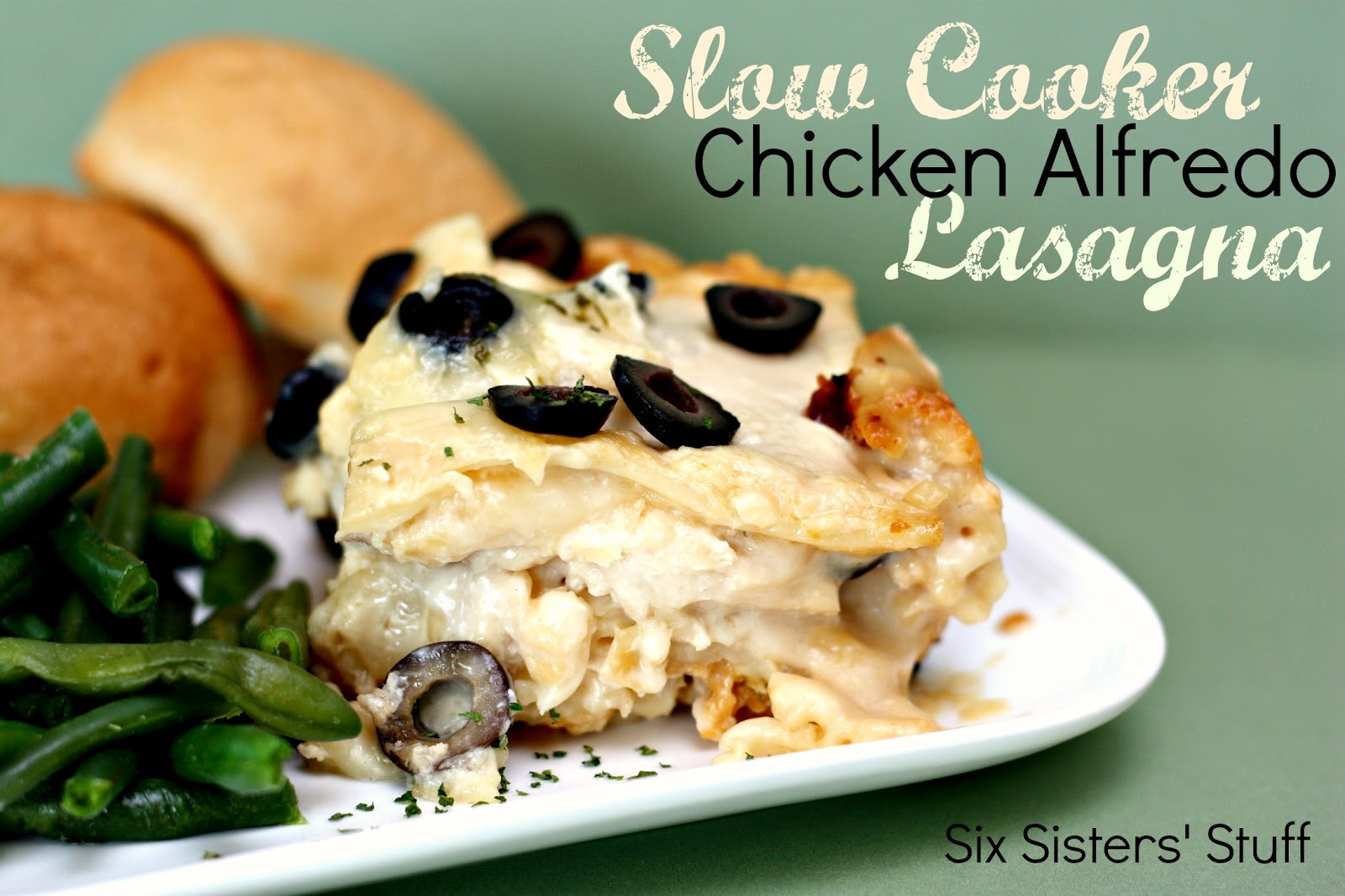 Slow Cooker Chicken Alfredo Lasagna | Six Sisters' Stuff