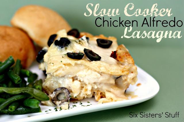 Slow Cooker Chicken Alfredo Lasagna   Six Sisters' Stuff