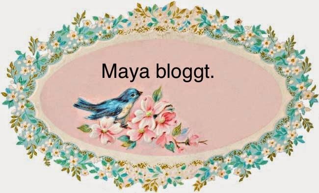 Maya bloggt