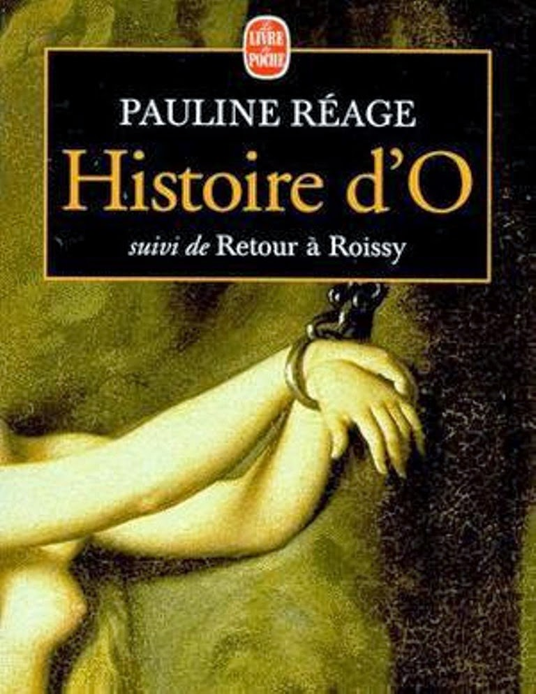 Histoire d'O - Dominique Aury AKA Pauline Reage, 1954