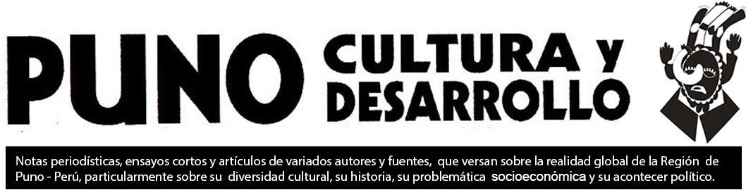 PUNO, CULTURA Y DESARROLLO