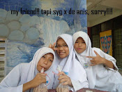 this is my friend 4eva... tpi syg x de anis sory ek anis..