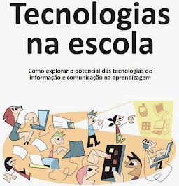 Tecnologia Digital na Escola