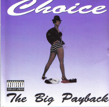 Choice ‎– The Big Payback (CD) (1990) (320 kbps)