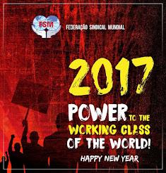 FSM: 2017, Poder para la Clase Obrera del Mundo