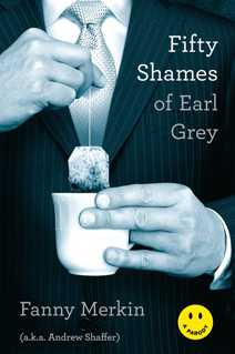 Fifty Shames of Earl Grey: A Parody By Fanny Merkin Free PDF eBook