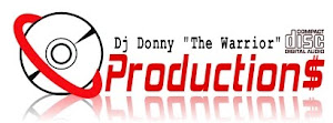 DJ DONNY THE WARRIOR PRODUCTION$