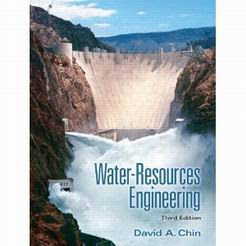 Water-Resources Engineering (3rd Edition) David A. Chin