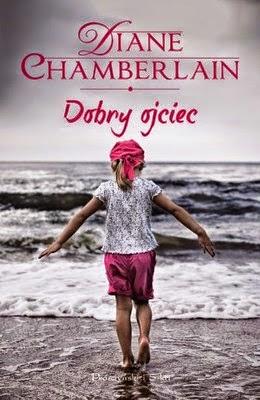 """89. """"Dobry ojciec"""" Diane Chamberlain"""