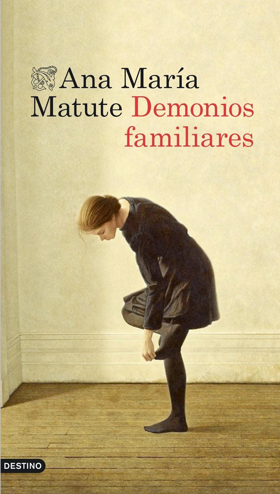 Ranking Mensual. Número 8. Demonios familiares, de Ana María Matute.