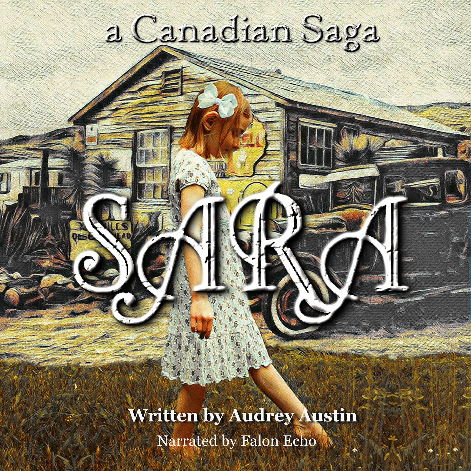Sara, a Canadian Saga - Audio Book