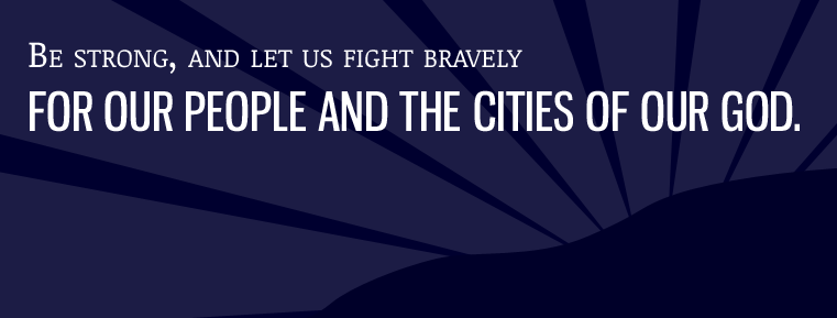 For Our People and the Cities of Our God